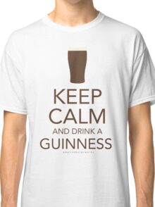 Keep Calm and Drink a Guinness Classic T-Shirt