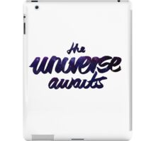 The Universe Awaits iPad Case/Skin