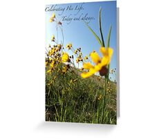 Celebrating His Life. Today and always. Greeting Card