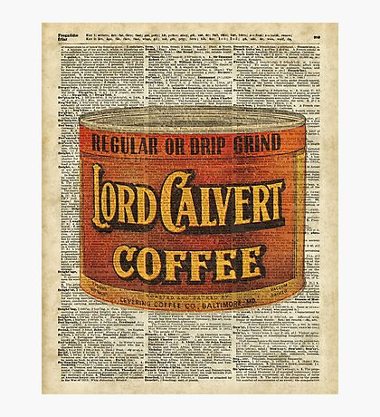 Vintage Lord Calvert Coffee Can Illustration,Vintage Dictionary Art Collage Photographic Print