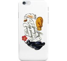 Don't Sweat The Small Stuff iPhone Case/Skin