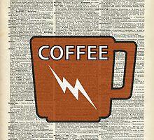 Kitchen Art - Power Coffee Caffeine by DictionaryArt