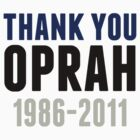 Thank You Oprah Shirt Last Episode 1986-2011 by phrend