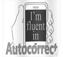 Fluent in Autocorrect Poster