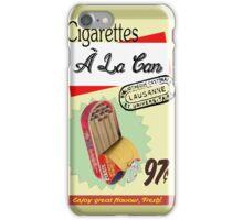 Cigarettes À La Can iPhone Case/Skin
