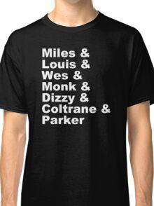 JAZZ NAME T-SHIRT DIZZY MILES DAVIS SOUL FUNK MONK COOL Classic T-Shirt