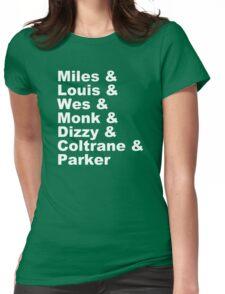 JAZZ NAME T-SHIRT DIZZY MILES DAVIS SOUL FUNK MONK COOL Womens Fitted T-Shirt