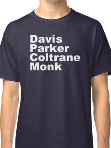 JAZZ PLAYERS NAMES T SHIRT MILES DAVIS MONK VINYL PARKER Classic T-Shirt