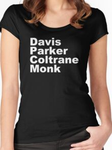 JAZZ PLAYERS NAMES T SHIRT MILES DAVIS MONK VINYL PARKER Women's Fitted Scoop T-Shirt