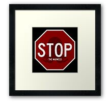 Stop Sign - The Madness Framed Print