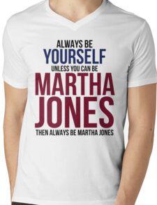 Always Be Martha Jones Mens V-Neck T-Shirt