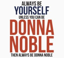 Always Be Donna Noble  One Piece - Short Sleeve