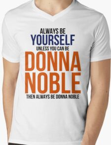 Always Be Donna Noble  Mens V-Neck T-Shirt