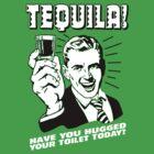 Tequila! by Steve Lambert