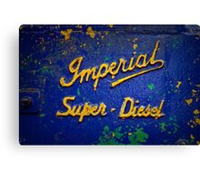 Imperial Super Diesel Canvas Print