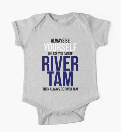 Always Be River Tam One Piece - Short Sleeve