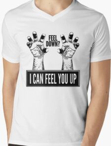 Feel Down? I Can Feel You Up Mens V-Neck T-Shirt