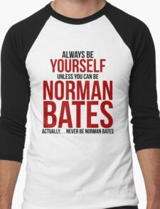 Don't be Norman Bates Men's Baseball ¾ T-Shirt