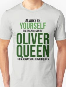 Always Be Oliver Queen T-Shirt
