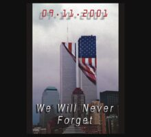 We Will Never Forget by Warren Paul Harris