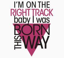 GAGA - BORN THIS WAY (PINK - DARK) by punkypeggy