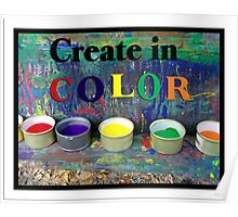 Create in Color Poster