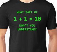 One Plus One Unisex T-Shirt