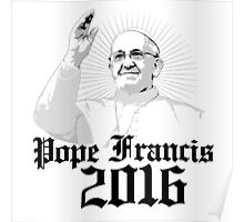 Pope Francis 2016 Poster
