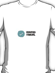 Verified Fangirl T-Shirt