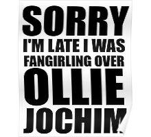 Sorry I'm... Ollie Jochim Poster