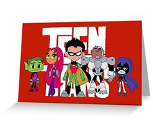 Teen Titans Greeting Card