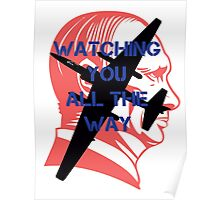 Watching you all the way by #fftw Poster
