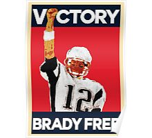 Tom Brady Suspension Vacated - Victory Brady is Free Poster