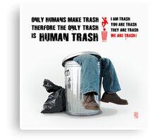 Human Trash Canvas Print