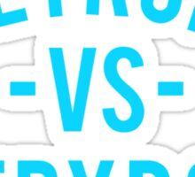 Detroit VS Everybody | Cyan Sticker