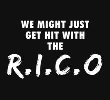 We Might Just Get Hit With The R.I.C.O | White by OGedits