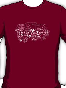 Splatterheads (white) T-Shirt