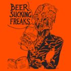 Beer Sucking Freaks (black) by SCARstudios
