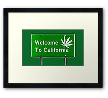 High, welcome to California Framed Print