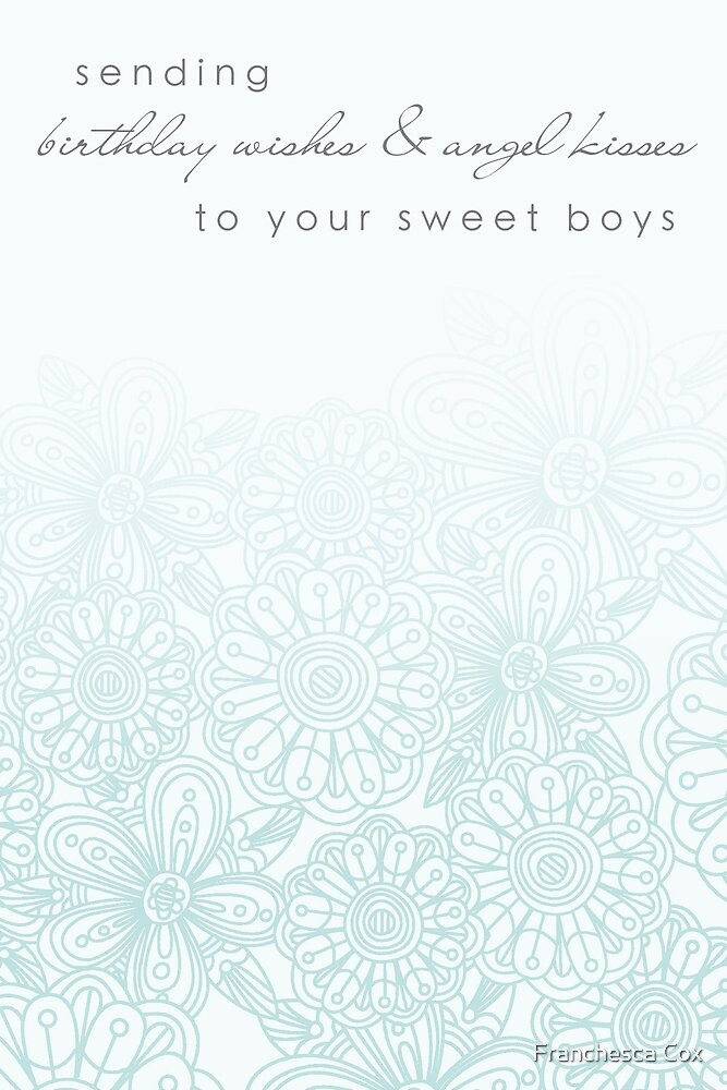 Sending Your Boys Birthday Wishes by Franchesca Cox