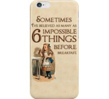 Alice in Wonderland Quote - 6 Impossible Things - Cheshire Cat Quote - 0236 iPhone Case/Skin