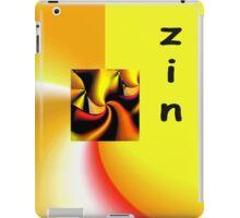 Zin is a playful word iPad Case/Skin