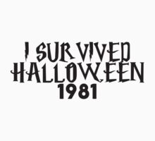 i survived halloween 1981 One Piece - Long Sleeve