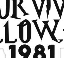 i survived halloween 1981 Sticker