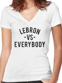 LeBron VS Everybody   Black Women's Fitted V-Neck T-Shirt