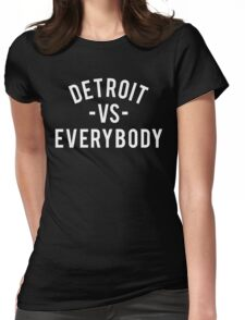 Detroit VS Everybody | White Womens Fitted T-Shirt