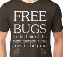 Free Bugs in White Ink Unisex T-Shirt