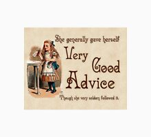Alice in Wonderland Quote - Very Good Advice -  Lewis Carroll Quote - 0242 Unisex T-Shirt