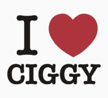 I Love CIGGY by ilvu