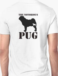 The Notorious PUG T-Shirt